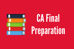 CA Final Exam Preparation