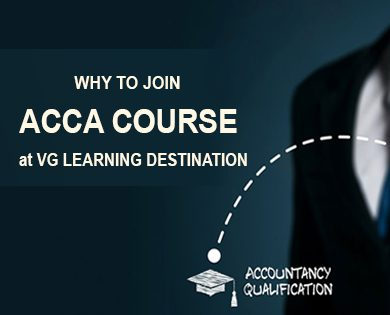 acca exam course at vg learning destination
