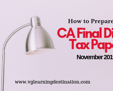 How to Prepare for CA Final Direct Tax Paper November attempt